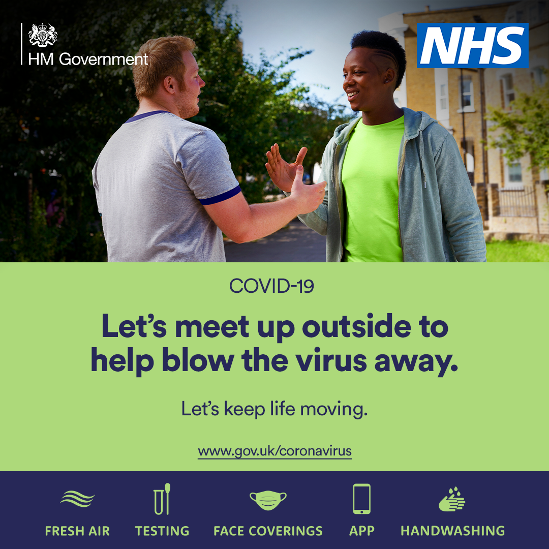 NHS. Covid-19. Let's meet up outside to help blow the virus away. Let's keep life moving.
