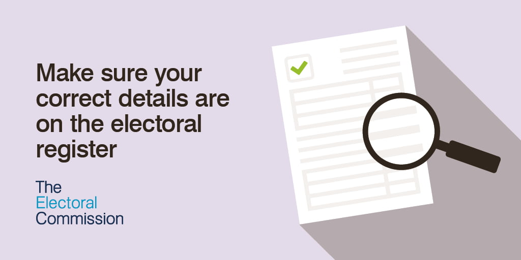 Make sure your correct details are on the electoral register
